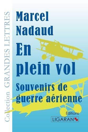 9782335022193: En plein vol : Souvenirs de guerre aérienne