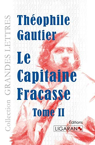 Le capitaine fracasse grands caracteres