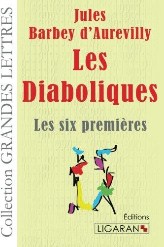 9782335023824: Les Diaboliques: Les Six Premières (French Edition)