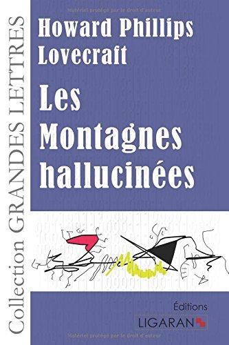 9782335026931: Les Montagnes hallucinées (French Edition)