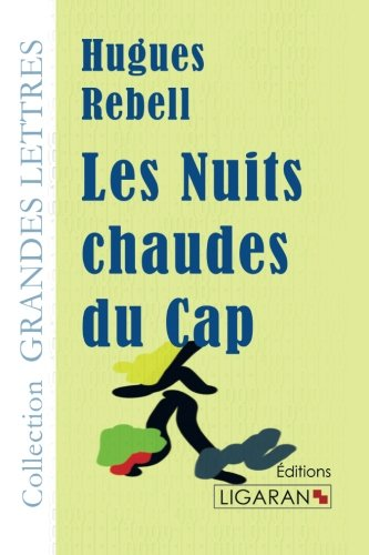 9782335028119: Les Nuits chaudes du Cap français (French Edition)