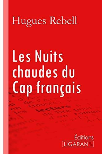 9782335028317: Les nuits chaudes du Cap français