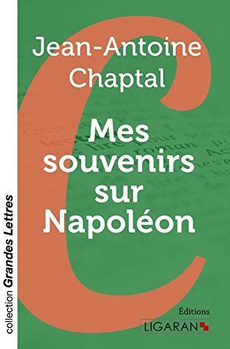 9782335029758: Mes souvenirs sur Napoléon (Grandes Lettres)