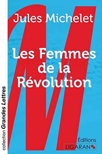 9782335029826: Les Femmes de la Révolution (French Edition)