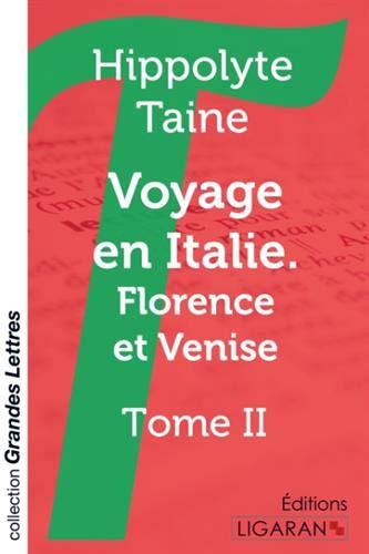 9782335037029: Voyage en italie. Florence et Venise : Tome II