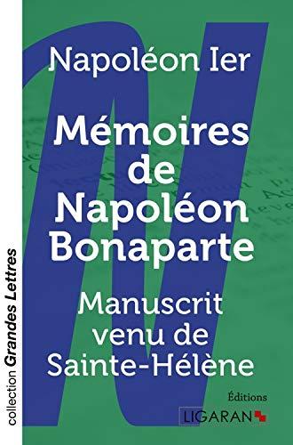MEMOIRES DE NAPOLEON BONAPARTE GRANDS CARACTERES: NAPOLEON IER