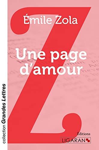 Une page d'amour (grands caractères): Émile Zola