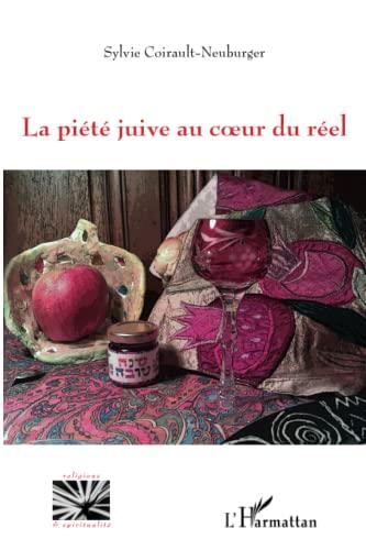 9782336001029: La piété juive au coeur du réel (French Edition)