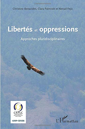 9782336001821: Libert�s et oppressions approches pluridisciplinaires