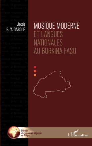 9782336002200: Musique moderne et langues nationales au Burkina Faso