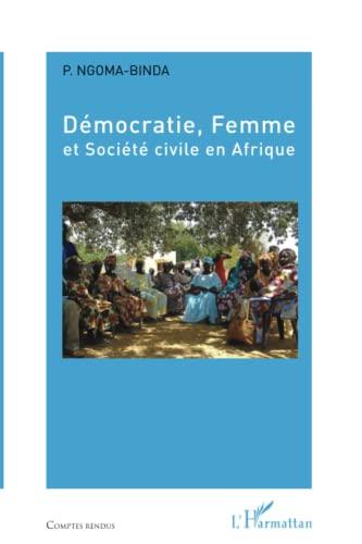 9782336002330: Démocratie, Femme et Société civile en Afrique