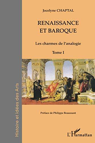 9782336002750: Renaissance et baroque (Tome 1): Les charmes de l'analogie (French Edition)