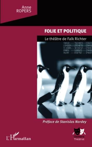 9782336003948: Folie et politique : Le théâtre de Falk Richter
