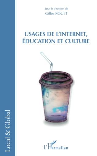9782336003986: Usages de l'Internet, éducation et culture