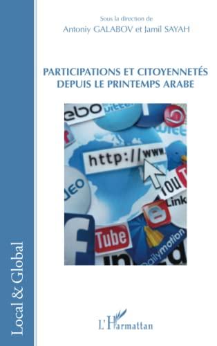 9782336003993: Participations et citoyennetés depuis le Printemps arabe