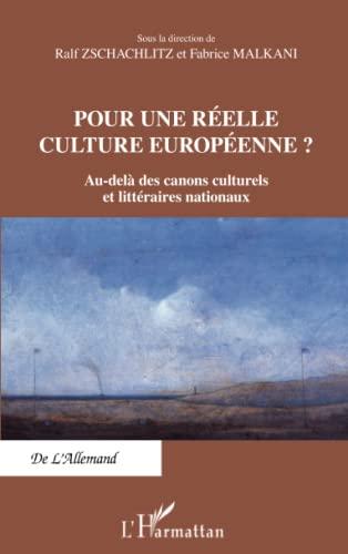 9782336005164: Pour une r�elle culture europ�enne ?