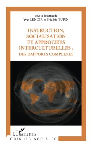 9782336005300: Instruction socialisation et approches interculturelles des rapports complexes