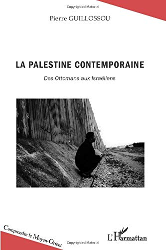 9782336005331: La Palestine contemporaine