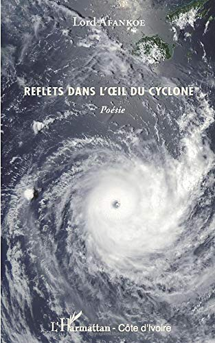 9782336005669: Reflets dans l'oeil du cyclone