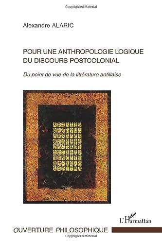 9782336007069: Pour une anthropologie logique du discours postcolonial