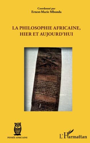 9782336009391: La philosophie africaine, hier et aujourd'hui