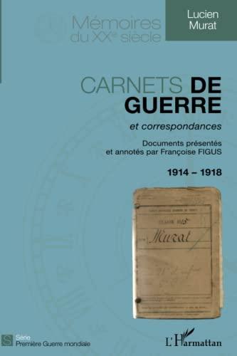 9782336290072: Carnets de guerre et correspondances 1914-1918 (Mémoires du XXe siècle)