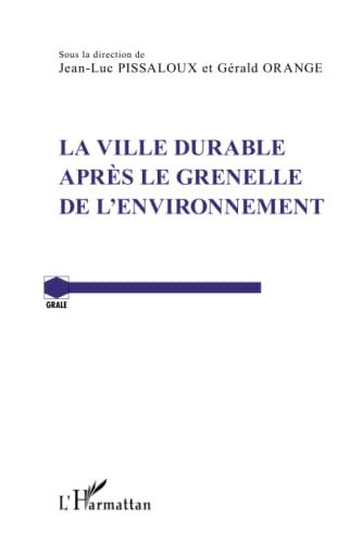 9782336290355: La ville durable après le Grenelle de l'environnement (French Edition)