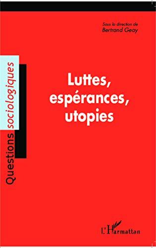 9782336291291: Luttes, espérances, utopies