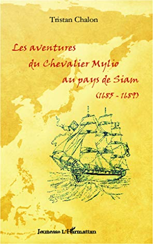 9782336291826: Les aventures du chevalier Mylio au pays de Siam (1685-1689)