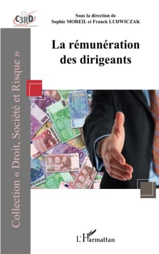 9782336293837: La rémunération des dirigeants (French Edition)