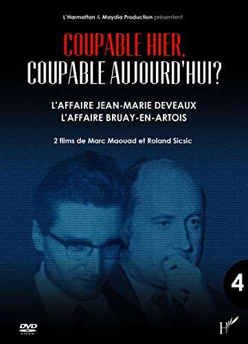 9782336295367: DVD Coupable Hier (DVD 4) Coupable Aujourd'Hui l'Affaire Jean Marie Deveaux l'Affaire Bruay en Artoi
