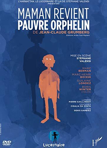 9782336296029: DVD Maman Revient Pauvre Orphelin de Jean Claude Grumberg