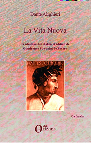 9782336298313: VITA NUOVA (DANTE): Traduction de l'italien et édition de Gianfranco Stroppini de Focara (French Edition)