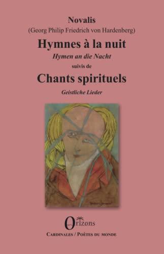Hymnes à la nuit / Hymnen an: Novalis