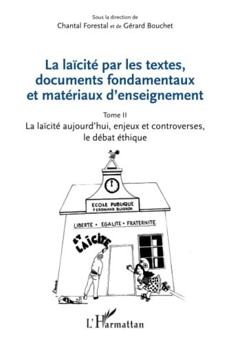 9782336302430: La laïcité par les textes, documents fondamentaux et matériaux d'enseignement (Tome 2)