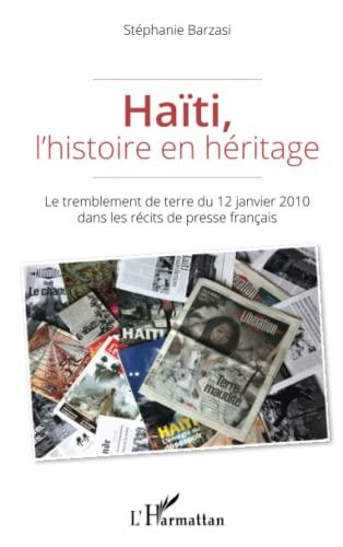 9782336302713: Haïti, l'histoire en héritage