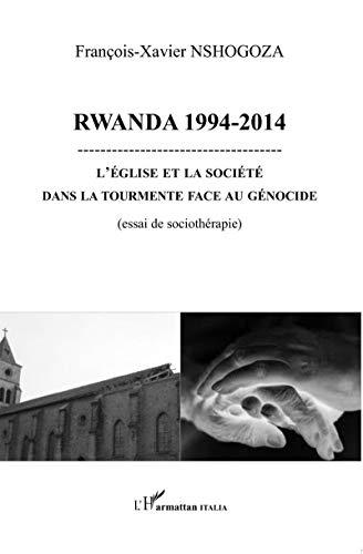 9782336307008: Rwanda 1994-2014