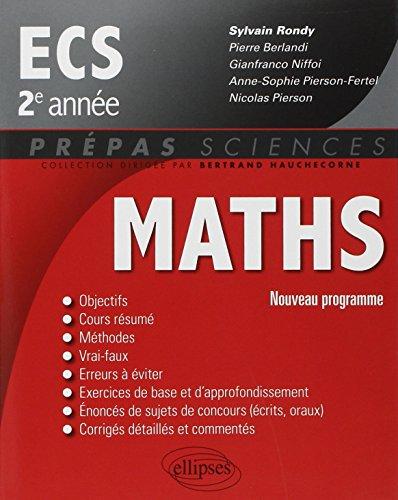 9782340000179: Mathematiques Ecs 2e Annee Nouveau Programme 2014