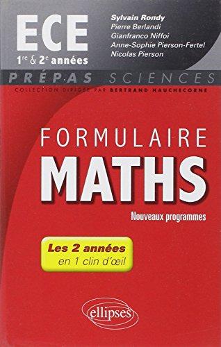 9782340000193: Formulaire Maths ECE 1re et 2e Années En 1 Clin d'Oeil Programme 2014