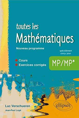 9782340000384: Toutes les Mathématiques MP MP* Cours et Exercices Corrigés Programme 2014