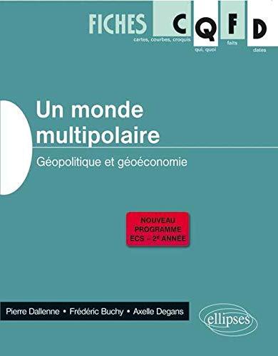 Un Monde Multipolaire Géopolitique et Géoéconomie Programme 2014 ECS 2è...