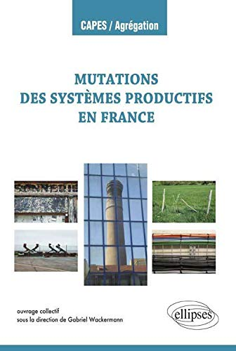 9782340000506: Mutations des Systèmes Productifs en France