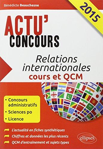 9782340000780: Relations Internationales 2015 Cours et QCM