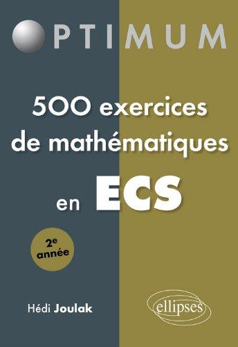 9782340000964: 500 exercices de mathématiques en ECS 2è année