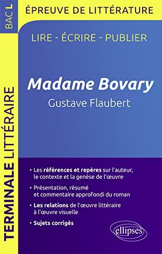 9782340001190: Madame Bovary Gustave Flaubert Bac L épreuve de Littérature