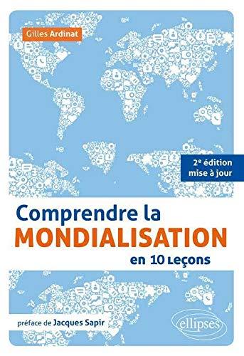 9782340001428: Comprendre la Mondialisation en 10 Leçons Préface de Jacques Sapir