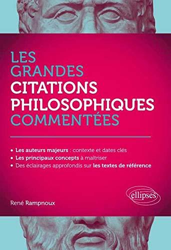 9782340002289: Les Grandes Citations Philosophiques Commentées
