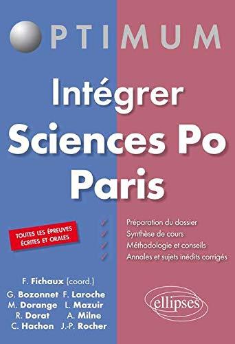 Intégrer Sciences Po Paris.Toutes les Épreuves Écrites: Dorange Monica, Rocher