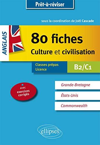 9782340003279: 80 Fiches Culture et Civilisation Anglais B2-C1