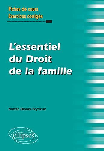 9782340003965: l'Essentiel du Droit de la Famille